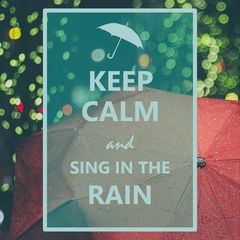 Keep Calm and sing in the Rain - Postcard
