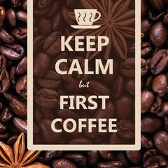 """Keep Calm But First Coffee"" Postcard"