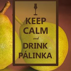 """Keep Calm and Drink Pálinka"" Postkarte"